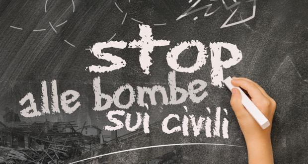 Stop alle bombe sui civili