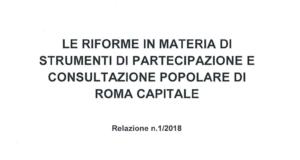 Le riforme di Roma Capitale, un grande plauso alla Giunta Raggi